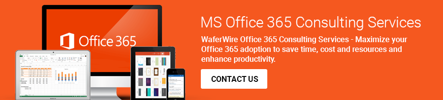 Microsoft Office 365 Consultants Inquire Now