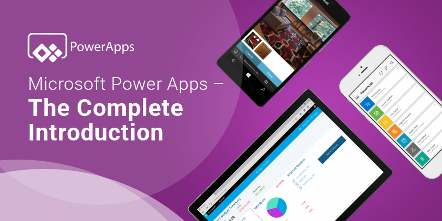 Microsoft Power Apps – The Complete Introduction