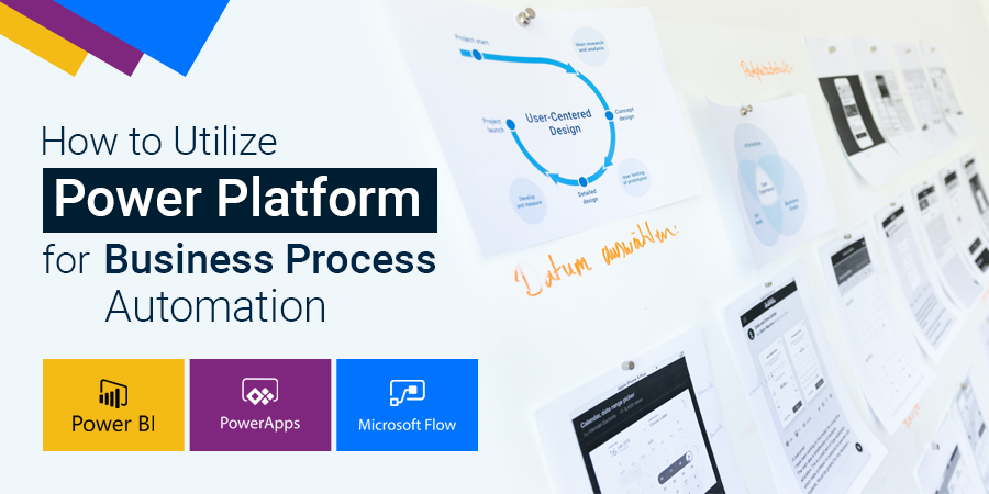 How to Utilize Power Platform for Business Process Automation